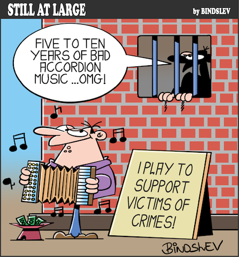 Cartoon: Still at large 80 (medium) by bindslev tagged accordion,accordions,musician,musicians,musical,instrument,instruments,player,players,crime,crimes,criminal,criminals,victim,victims,punishment,punishments,convict,convicts,sentence,sentences,jail,jails,gaol,gaols,prison,prisons,cruel,accordion,accordions,musician,musicians,musical,instrument,instruments,player,players,crime,crimes,criminal,criminals,victim,victims,punishment,punishments,convict,convicts,sentence,sentences,jail,jails,gaol,gaols,prison,prisons,cruel