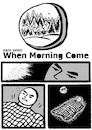 Cartoon: When Morning Comes 10 of 61pgs (small) by sam seen tagged sam,seen