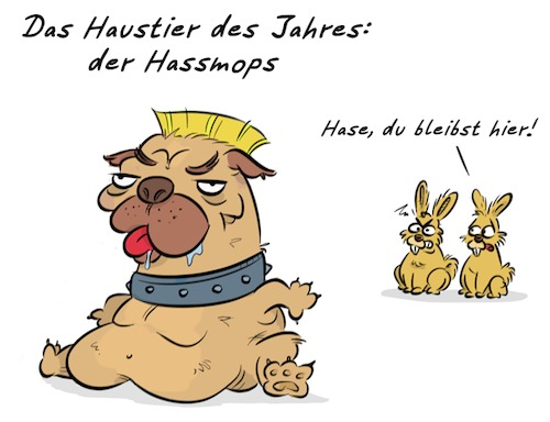 Cartoon: Haustier (medium) by Rob tagged haustier,haustiere,pet,pets,mops,dog,mob,hase,hasen,hare,bunny,chemnitz,nazi,afd