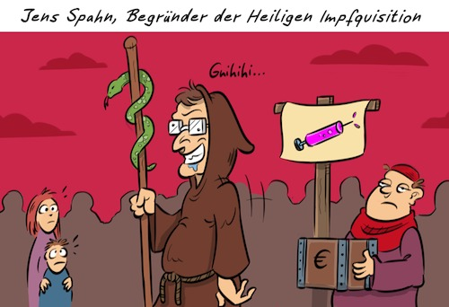 Cartoon: Spahnnend (medium) by Rob tagged jens,spahn,impfen,impfung,pritze,spritzen,masern,measles,vaccine,vaccinate,inquisition,kirche,church