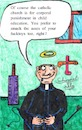 Cartoon: downfall of the vatican II (small) by Schimmelpelz-pilz tagged pedophile,pedophilia,christ,christian,christians,catholic,diapers,cross,crucifix,priest,priests,believer,believers,beat,hit,punish,corporal,punishment,child,cildren,abuse,abusing