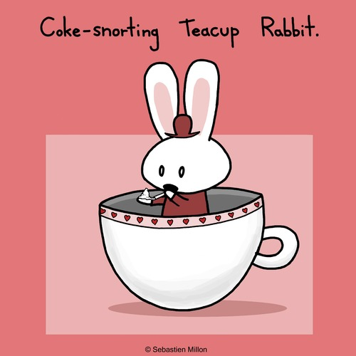 Cartoon: Coke Snorting Teacup Rabbit (medium) by sebreg tagged rabbit,bunny,silly,drugs,humor