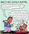 Cartoon: Greta wird böse... (small) by Karsten tagged greta,klima,politik,humor,umwelt