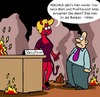Cartoon: Hölle! (small) by Karsten Schley tagged banken,bankenboni,banker,investments,investmentbanker,anlagen,bankenkrise,geld,wirtschaft,business,euro,eurokrise,schulden