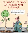 Cartoon: Les Chats et les Chiens (small) by Karsten tagged animaux,climat,environnement,carnivores,chiens,aveugles
