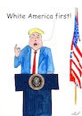 Cartoon: White America (small) by Stefan von Emmerich tagged vote,him,away,donald,trump,dump,president,america,the,liar,tweets,tonight