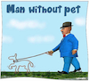 Cartoon: Man without pet (small) by Cartoonfix tagged man,without,pet