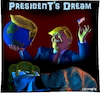 Cartoon: Presidents Dream (small) by Cartoonfix tagged trump,präsident,president