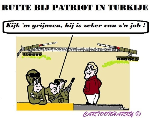 Cartoon: Patriot Bezoek (medium) by cartoonharry tagged patriot,syrie,turkije,rutte