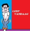 Cartoon: Leef (small) by cartoonharry tagged leef,vandaag