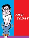 Cartoon: Live (small) by cartoonharry tagged live,today