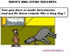 Cartoon: Money Dog (small) by cartoonharry tagged moneydog,money,dog,investment,lazy