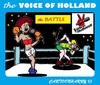 Cartoon: The Battle (small) by cartoonharry tagged voice,holland,battle,cartoonharry
