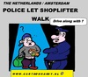 Cartoon: The Shoplifter and The Police (small) by cartoonharry tagged shoplifter,police,walk,go,cartoon,comic,comix,comics,artist,cool,art,arts,drawing,cartoonist,cartoonharry,dutch,holland,toonpool,toonsup,hyves,linkedin,buurtlink,deviantart