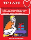 Cartoon: To Late (small) by cartoonharry tagged valentine,cartoonharry,late
