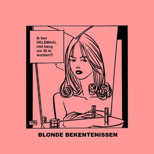 Cartoon: Blonde Bekentenissen - Dertig! (medium) by Age Morris tagged tags,cosmogirl,lekkerding,domblondje,blondje,dom,blondebekentenissen,overlevenenliefde,victorzilverberg,agemorris,dertig,oud,ouderdom,nietbang,helemaal,cosmomeisje