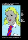 Cartoon: AM - Afraid of  Sudden Problems (small) by Age Morris tagged agemorris,fionawiggles,blondconfessions,blondeconfessions,dumbblonde,veryafraid,problemsthatarise,suddenproblems,goaway,anymore,nicegirl,hotblonde