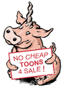 Cartoon: no cheap toons for sale (small) by step tagged ausverkauf,schwein,schweinhorn,billigtoons,ramsch,ramschware
