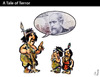 Cartoon: A Tale of Terror (small) by PETRE tagged indigenous,peoples,invasion
