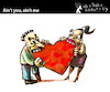 Cartoon: Aint you - Aint me (small) by PETRE tagged love couple heart stvalentine valentine