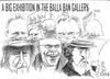 Cartoon: Big exhibition (small) by jjjerk tagged balla,bawn,gallery,westbury,mall,dublin,ireland,irish,cartoon,caricature,overcoat,glass,wine,artist,junk,sale,famous