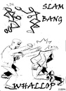 Cartoon: Slam bang Whallop (small) by jjjerk tagged slam,bag,whallop,cartoon,caricature,fighting,men