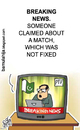Cartoon: Breaking news from Pakistan (small) by bamulahija tagged pakistan cricket cartoon spot finxing