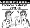 Cartoon: Le livre de Lionel JOSPIN (small) by CHRISTIAN tagged gauche,parti,socialiste