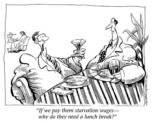 Cartoon: Starvation Wages (medium) by carol-simpson tagged poverty,sweatshops,low,wages,economy,business