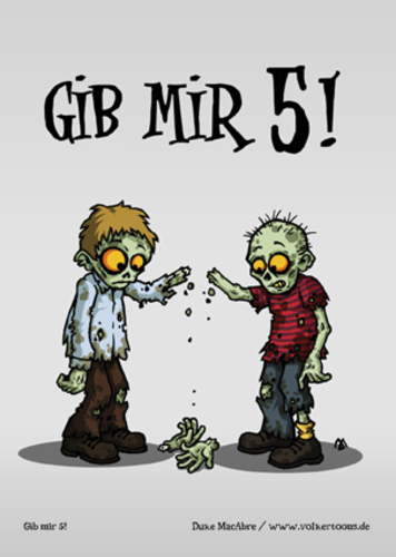 Cartoon: Gib mir 5! (medium) by volkertoons tagged volkertoons,cartoon,zombies,untote,undead,humor,lustig,spaß,fun,funny,grußkarte,postkarte,karte,greeting,card