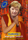 Cartoon: Europa vergib!! (small) by cartoonist_egon tagged europa,merkel,beten,vergebung