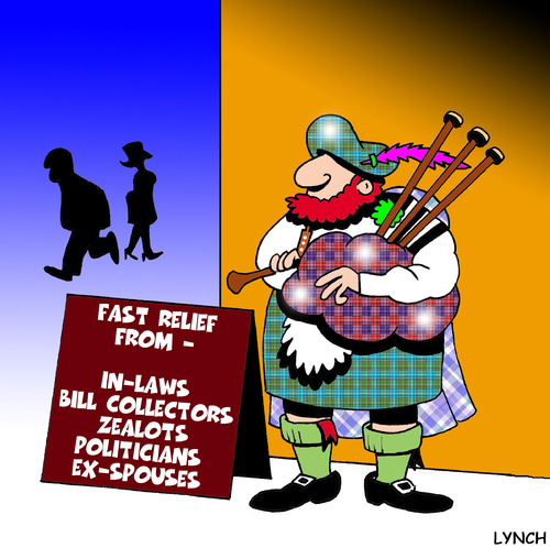 Cartoon: fast relief (medium) by toons tagged bag,pipes,spouse,music,scottish,relief,headache,zealots,in,laws,bill,collector