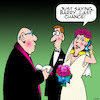Cartoon: Last chance (small) by toons tagged old,boyfriends,weddings,wedding,vows