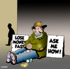Cartoon: Lose money fast (small) by toons tagged money,cash,broke,losing,begging,recession