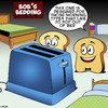 Cartoon: Toasty bed (small) by toons tagged toaster,beds,toast,pop,up,furniture