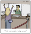 Cartoon: Bank Robbery (small) by Humoresque tagged bank,banker,bankers,banking,teller,tellers,saving,savings,account,accounts,rob,robbery,robberies,theft,thefts,steal,stealing,customer,customers,interest,low,credit,bad,illegal,rate,rates,borrowing,lending,trade,loans
