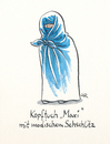 Cartoon: Maxi (small) by Riemann tagged kopftuch,burkha,islam,religion,frauen,kleidung,schule,freiheit,cartoon,george,riemann