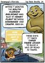 Cartoon: Swampys Florida Cartoon (small) by RobSmithJr tagged florida,history,tourism,webcomic,tourist,car,auto,gas,gasoline,train,rail,rr,railroad,railway