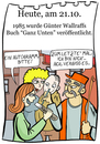 Cartoon: 21. Oktober (small) by chronicartoons tagged wallraff,ganz,unten,türke,billigjob,ausbeutung,cartoon