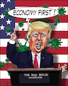Cartoon: economy first (small) by jean gouders cartoons tagged trump,corona,usa,crisis