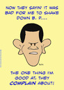 Cartoon: 1 obama shake down complain BP (small) by rmay tagged obama,shake,down,complain,bp