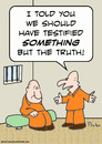 Cartoon: but the truth cons prisoners (small) by rmay tagged but,the,truth,cons,prisoners