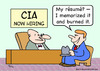 Cartoon: CIA resume memorized burned (small) by rmay tagged cia,resume,memorized,burned