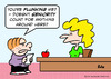 Cartoon: flunked school seniority (small) by rmay tagged flunked,school,seniority